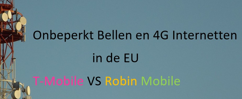 Onbeperkt 4G door T-Mobile versus Robin Mobile