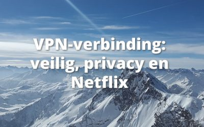 VPN-verbinding: veilig, privacy en Netflix